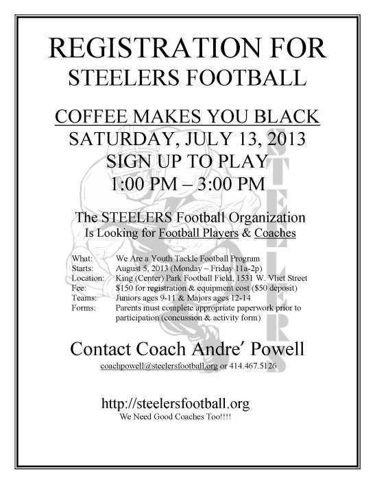 STEELERS REGISTRATION FLYER - 7 13 2013 COFFEE MAKES U BLACK